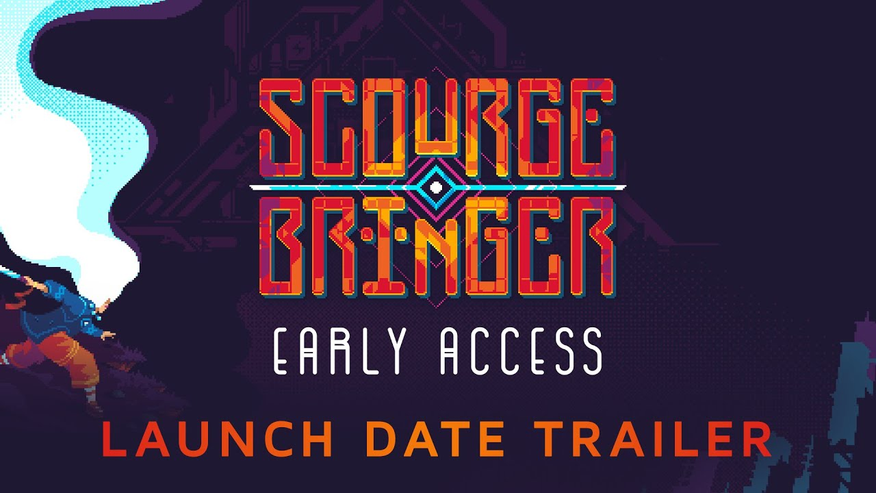 ScourgeBringer Early Access